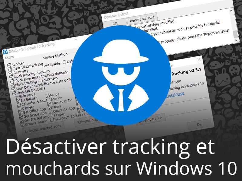 bloquer logiciel espion windows 10