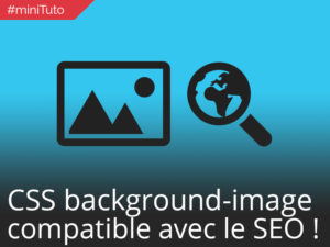#miniTuto rendre vos background-images SEO friendly #8