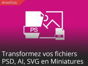 #minituto Retrouver ses PSD, AI, EPS et SVG en fichier miniature dans l'explorateur Windows #12