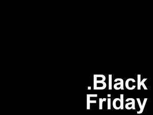 [25.11 au 06.12] Black Friday et Cyber Monday – Les Bons Plans sur Gearbest, Amazon, Geekbuying…