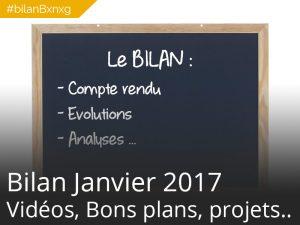 #bilanBxnxg C'est l'heure du bilan – Janvier 2017