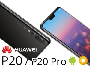 HUAWEI P20 / P20 Pro – Le moins cher des grands haut de gamme ?